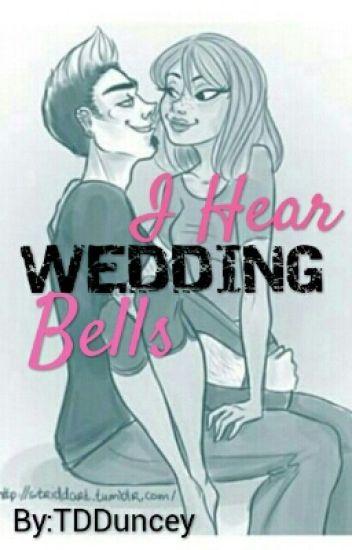 I Hear Wedding Bells