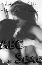 ABC DO SEXO L.H  ||HOT|| by love2beS