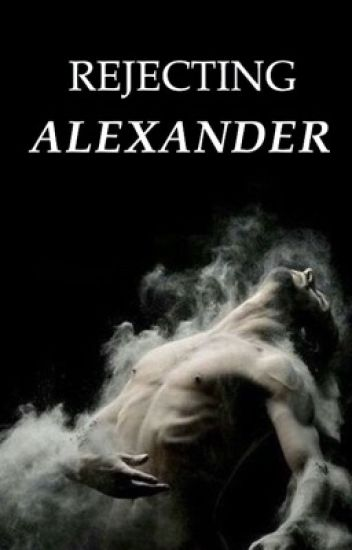 Rejecting Alexander