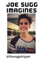Joe Sugg Imagines by thesuggstripper