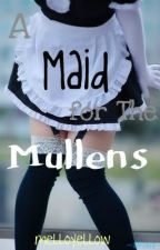 A Maid for the Mullens by melloyellow