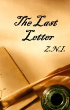 The last letter by Dead1Rising