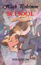 High Pokemon School by Pokelove91