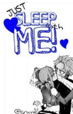 Just Sleep with Me! || Nalu by Gruvia_Loxter