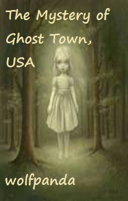 The Mystery of Ghost Town, USA (on hold)