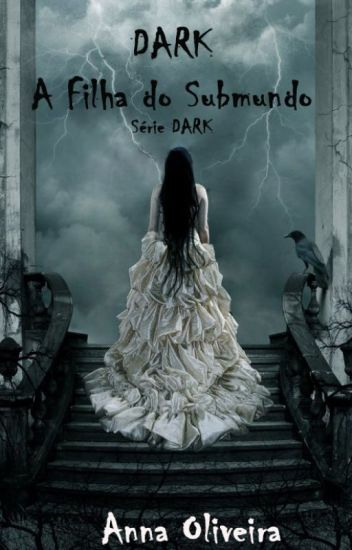 Dark - A Filha Do Submundo