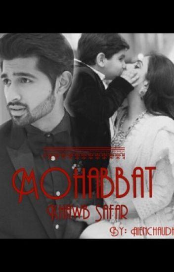 Mohabbat, Khawb, Safar ( A dhoombros Fanfiction)