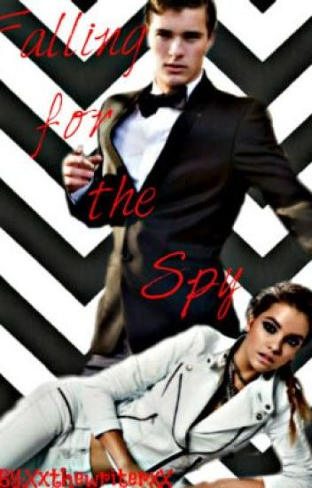 Falling for the Spy (Completed just Editing)
