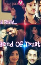 Bond of trust: A Sandhir story by RishirajSen
