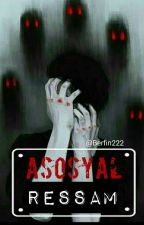 Asosyal Ressam by Berfin222