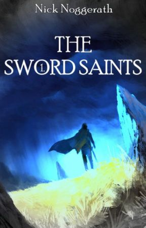 The Sword Saints by NickNogg