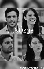 .... & Özge by _SariKirmizi