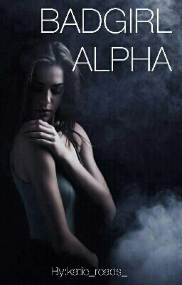 Badgirl Alpha