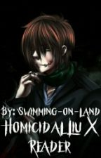 Homicidal Liu x Reader by Swimming-on-land