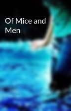Of Mice and Men by saphirejasmine