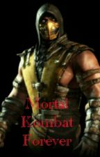 Mortal Kombat Forever by TheWriter_13
