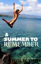 A Summer To Remember by DomBev