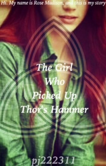 The Girl Who Picked Up Thor's Hammer