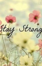 Stay Strong by CookieGirlReader