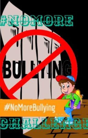 #NoMoreBullyingChallenge by allie90121