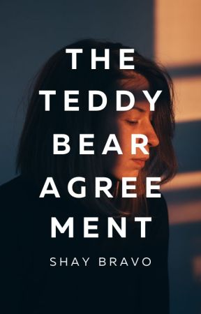The Teddy Bear Agreement | REVISING by thepurplerose