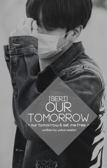 [Seri - Hệ Liệt][Vkook] Our Tomorrow