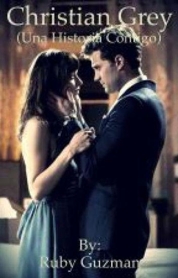 Christian Grey (Una historia contigo)