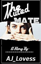 The Muted Mate by _Addicted_to_you