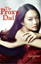 The Proxy Dad - Janice Velasco by LaceyErin