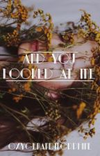 and you looked at me by meg-ana