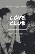 LOVE CLUB by Seung_Ji
