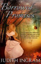 Borrowed Promises by Judith Ingram by vinspirepub