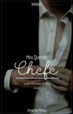 Meu Querido Chefe by Dangerousgirrl