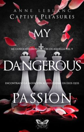 MY DANGEROUS PASSION by Letra_Catartica