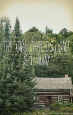 The Girl That Couldn't Get Away by Natnat2015