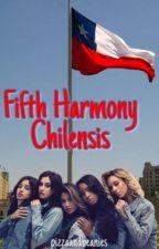 Fifth Harmony Chilensis by PizzaAndBeanies