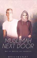 Muslimah Next Door  by muslimah_07