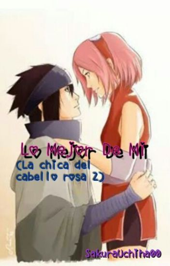 Lo Mejor De Mi (La Chica Del Cabello Rosa 2)