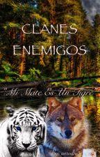 Clanes enemigos: ¡Mi mate es un tigre! by anrodhe3