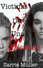 Victima de una obsesión II by ZarrieMuller