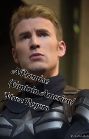 A Promise (Captain America/Steve Rogers Fanfic) - The New