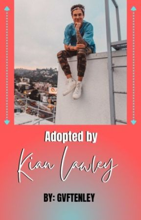 Adopted by Kian Lawley by TenleyHoot