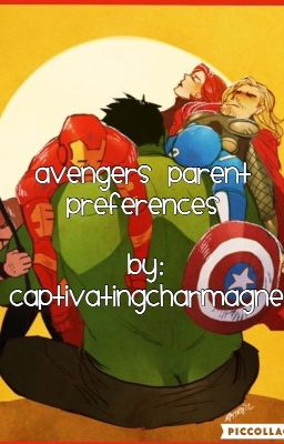 Avengers Parent Preferences (requests open) - spiderbails