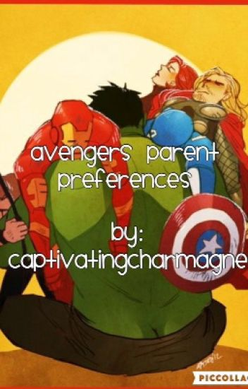 Avengers Parent Preferences/Imagines