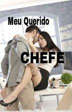 Meu Querido Chefe. by Tamires_santos14