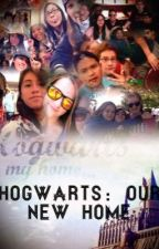 Hogwarts: Our New Home by Daydreamer394
