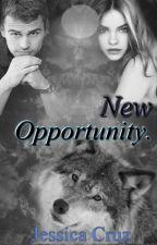 New Opportunity. [Español] #Wattys2015 by jessicapcg