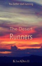The Desert Runners by K1ssADev1l