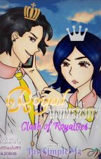 Royal University: Clash of Royalties (Completed) by JustSimpleM3