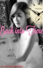 Back into Time A TaeNy FanFiction (Short Hiatus) by SoneYongwonhiSNSDGG